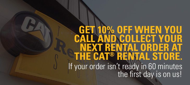 Get 10% off when you call and collect your next rental order at The Cat Rental Store.