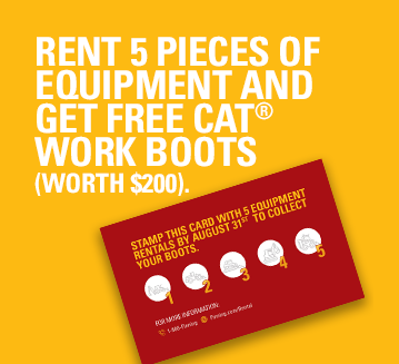 Rent 5 pieces of equipment and get free Cat work boots.